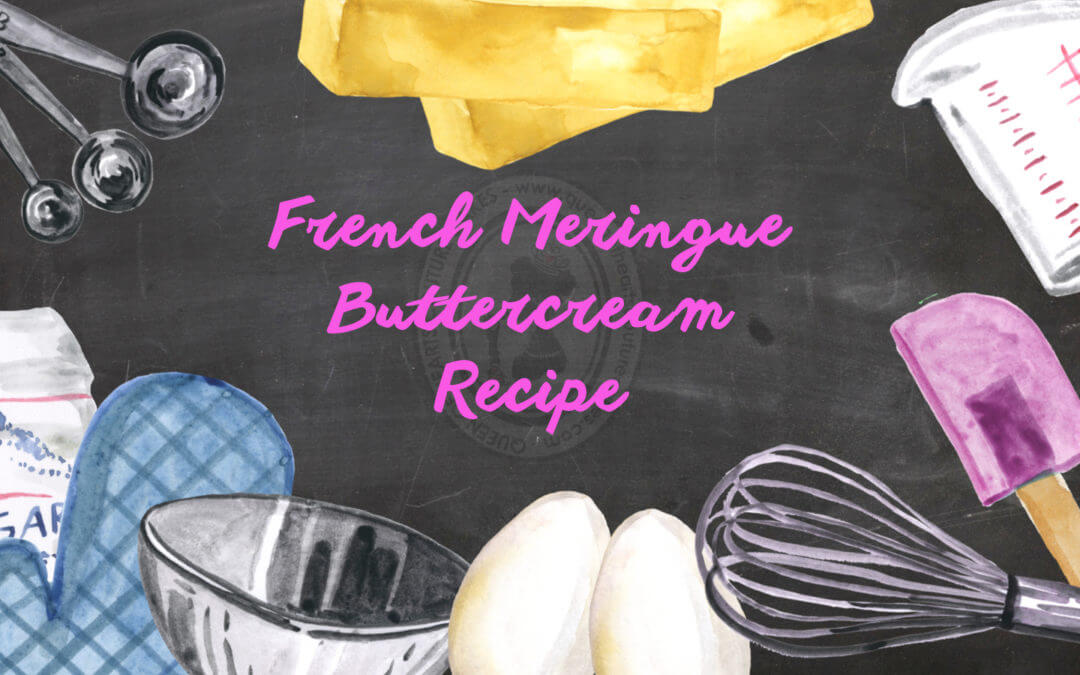 French Meringue Buttercream Recipe