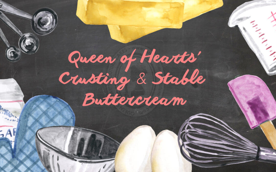 Queen of Hearts' Buttercream Recipe